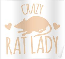 Crazy Rat Lady (in cream colour) Poster