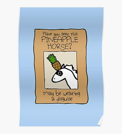 Have You Seen This Pineapple Horse? Poster