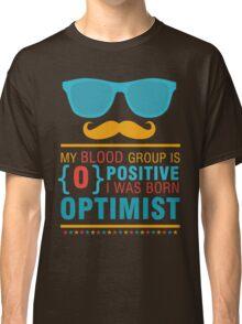 {O} Optimist  Classic T-Shirt