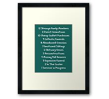 Funny Funeral Director Sayings T-Shirts Framed Print