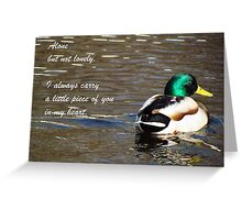Alone but not lonely Greeting Card