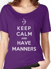 Keep Calm And Have Manners Women's Relaxed Fit T-Shirt