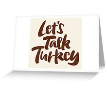 """Let's Talk Turkey"" Thanksgiving Dinner or Business Meeting Greeting Card"