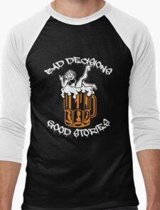 Bad Decisions Good Stories Beer Shirt Men's Baseball ¾ T-Shirt
