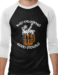 Bad Decisions Good Stories Beer Shirt Men's Baseball ¾ T-Shirt