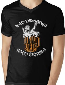 Bad Decisions Good Stories Beer Shirt Mens V-Neck T-Shirt