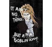 Goblin King Photographic Print