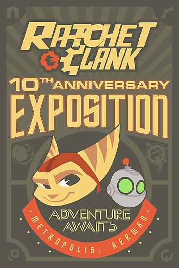 Ratchet & Clank 10th Anniversary Exposition by Sam Novak