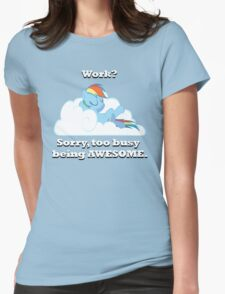 Too busy being awesome Womens Fitted T-Shirt
