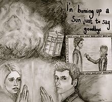 i'm burning up a sun just to say goodbye by Mallory Zondag
