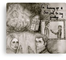 i'm burning up a sun just to say goodbye Canvas Print