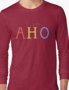 Yuru Yuri: I am AHO Long Sleeve T-Shirt