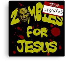 Zombies For Jesus Canvas Print