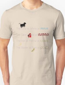 Go to the Wood & Bring Me Back... Unisex T-Shirt