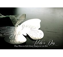 Mother's Day for a Bereaved Mother Photographic Print