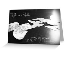 You are a Mother (loss of a baby) Greeting Card