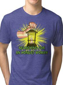 Searching For An Honest Woman Tri-blend T-Shirt