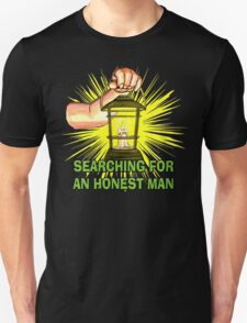 Searching For An Honest Man Unisex T-Shirt