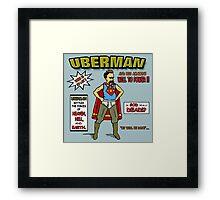 Uberman Framed Print
