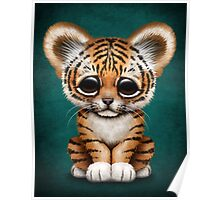 Cute Baby Tiger Cub on Teal Blue Poster