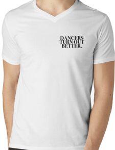 Dancers Turn Out Better Mens V-Neck T-Shirt