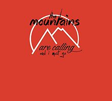 The Mountains are Calling II by fc13empire