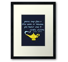 Robin Williams quote Framed Print