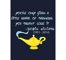 Robin Williams quote Photographic Print