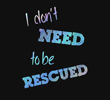 I Don't Need to Be Rescued (on dark) Womens Fitted T-Shirt