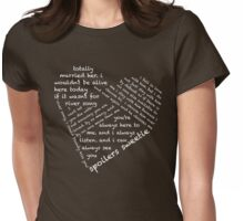 Quotes of the Heart - River/Doctor (White) Womens Fitted T-Shirt