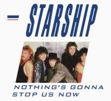 Starship, nothing's gonna stop us now by Bradley John Holland