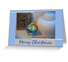 Reason for the Season #2 Greeting Card