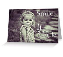 Smile. Greeting Card