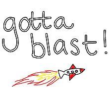 Gotta Blast!! by lindseyerstad