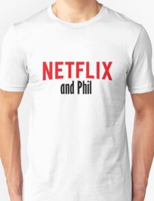 Netflix and Phil Unisex T-Shirt