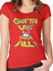 Gotta Use Them All! side 2 Women's Fitted Scoop T-Shirt