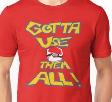 Gotta Use Them All! side 2 Unisex T-Shirt