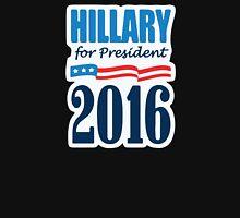 Hilary Clinton For President Unisex T-Shirt