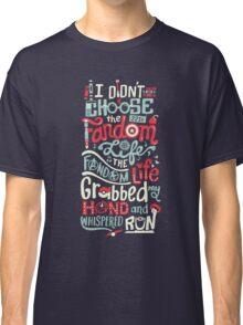 Fandom Life Classic T-Shirt
