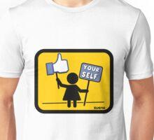 Like your self! Unisex T-Shirt