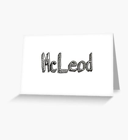 McLeod Greeting Card