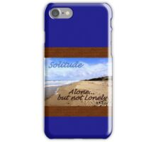 I Have a Need for Solitude iPhone Case/Skin