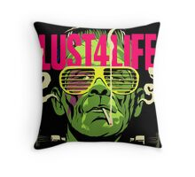 Lust4Life Throw Pillow