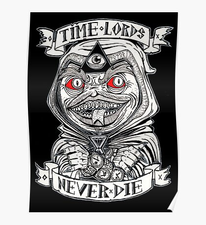 TiME LORDS NEVER DIE Poster