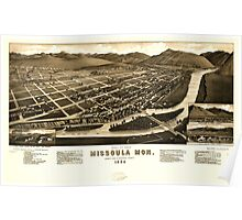Panoramic Maps Bird's eye view of Missoula Mon county seat of Missoula County 1884 Poster