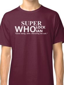 Superwholockian + quip Classic T-Shirt