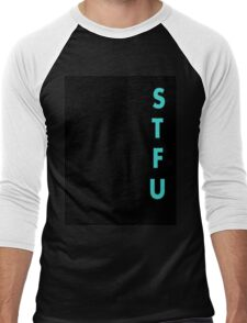 stfu Men's Baseball ¾ T-Shirt