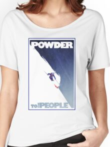 Powder to the People Women's Relaxed Fit T-Shirt
