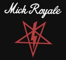Mick Royale by MickRoyale666