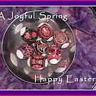 A Joyful Spring - Happy Easter by peterrobinsonjr